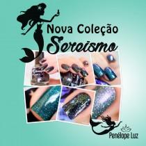 oleção Esmaltes Sereísmo Penélope Luz – 11 cores