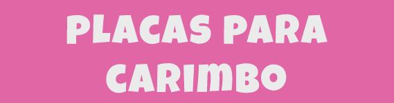 Placas para Carimbo